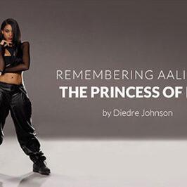 Remembering Aaliya The Princess of R&B</br>Dish Magazine
