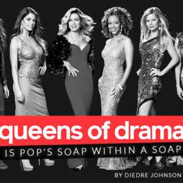 Queens of Drama </br>Dish Magazine