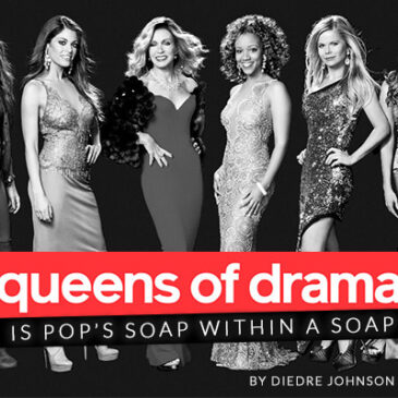 Queens of Drama </br>Dish Magazine