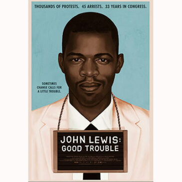 New Film Explores John Lewis in Good Trouble THE CRISIS